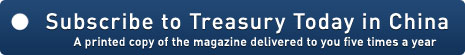 Subscribe to Treasury Today in China