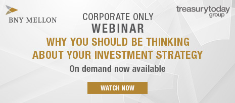BNY Mellon webinar with Treasury Today Group – Why you should be thinking about your investment strategy – on demand now available – watch now