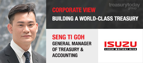 Corporate View: Seng Ti Goh, Isuzu Motors – Building a world-class treasury