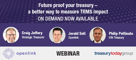 Openlink webinar with Treasury Today Group: Future proof your treasury – a better way to measure TRMS impact – on demand now available – watch now
