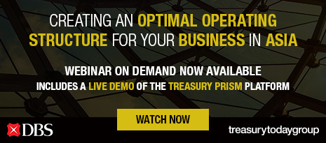 DBS webinar with Treasury Today Group – Creating an optimal operating structure for your business in Asia – on demand now available, watch now