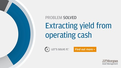 J.P. Morgan Asset Management – Problem solved: Extracting yield from operating cash