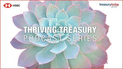 HSBC Thriving Treasury podcast series
