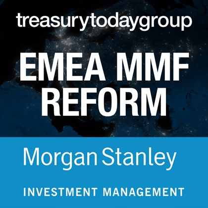 Morgan Stanley Investment Management podcast – EMEA MMF Reform
