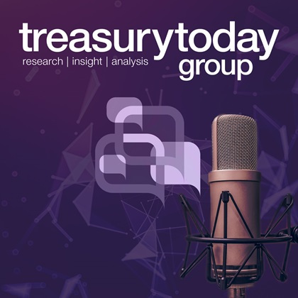 Treasury Today Treasury Talks podcast series