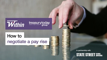 Within Women in Treasury – how to negotiate a pay rise – in partnership with State Street Global Advisors splash screen