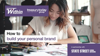 Women in Treasury Within video – How to build your personal brand in partnership with State Street Global Advisors